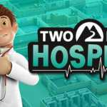 Download Two Point Hospital App for Free